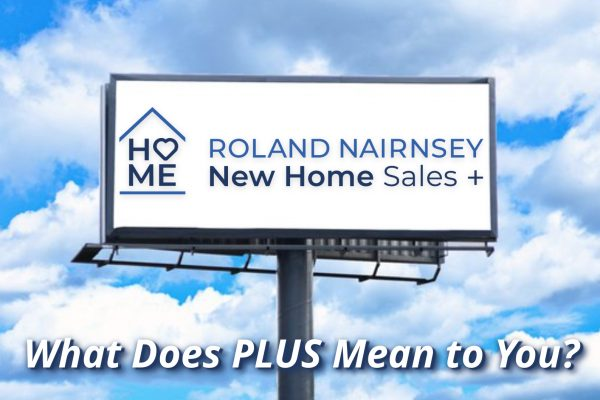 New Home Sales Plus - What Does PLUS Mean to You?